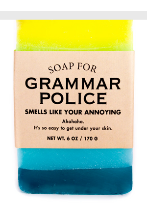 Soap for Grammar Police ~ Smells Like Your Annoying (Ahahaha)