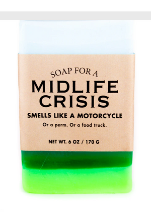 Soap for a Midlife Crisis ~ Smells Like a Motorcycle. Or a perm. Or a food truck.