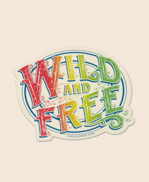 Wild and Free Sticker