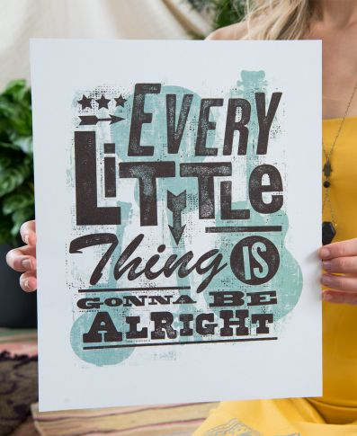 Every Little Thing Is Going to Be Alright Art Print by Soul Flower