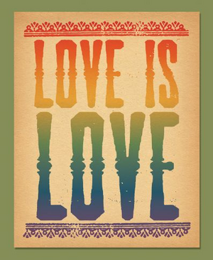 Love is Love Art Print by Soul Flower