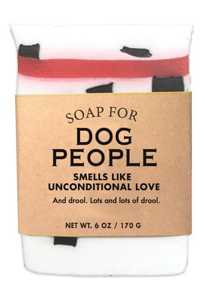 Soap for Dog People ~ Smells Like Unconditional Love