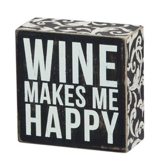Wine Makes Me Happy Box Sign