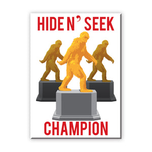 Hide N' Seek Champion Trophy Bigfoot Flat Magnet