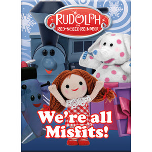 We're All Misfits Rudolph The Red-Nosed Reindeer Flat Magnet