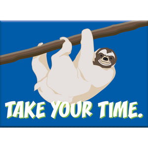 Take Your Time Sloth Flat Magnet
