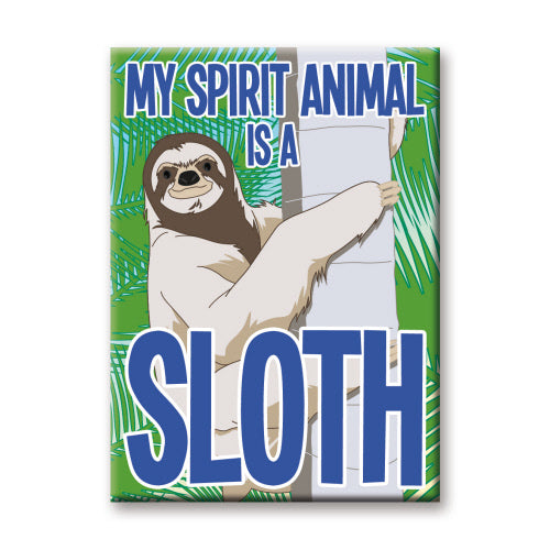 My Spirit Animal Is A Sloth Flat Magnet