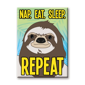 Nap. Eat. Sleep Repeat Sloth Flat Magnet