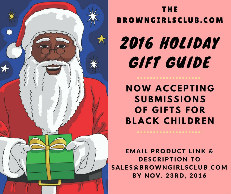2016 Holiday Gift Guide for Brown Boys and Girls