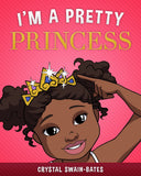 """I'm a Pretty Princess"" African-American Children's Book for Girls - Brown Girls Club - 1"