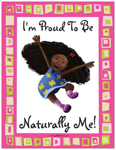 """I'm Proud to Be Naturally Me"" Magnet - Brown Girls Club"