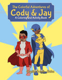 The Colorful Adventures of Cody & Jay: A Coloring and Activity Book - Black children's book - Brown Girls Club - 1