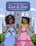 The Colorful Adventures of Zoe & Star- Black children's book - Brown Girls Club - 1