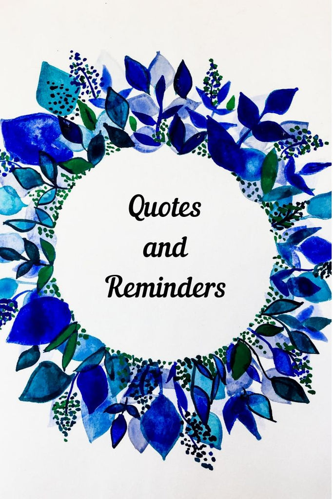 Quotes and Reminders, what do they have in common?
