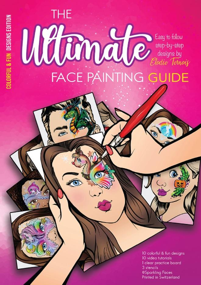 Sparkling Faces Ultimate Guide Colourful & Fun