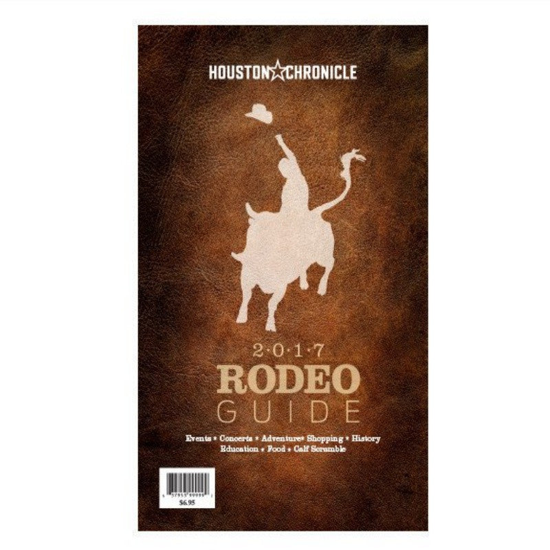 Houston Chronicle 2017 Rodeo Guide