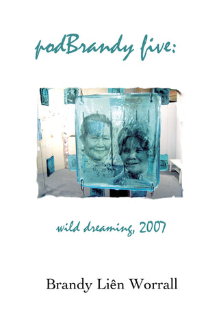 podBrandy five: wild dreaming, 2007