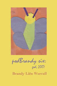 podBrandy six: god, 2007
