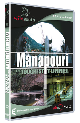 Manapouri, The Toughest Tunnel