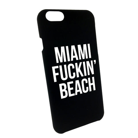 Miami Fuckin' Beach iPhone 6 Case