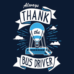 Always Thank the Bus Driver