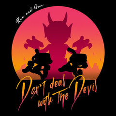 Don't Deal With the Devil