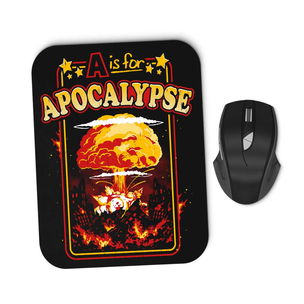 A is for Apocalypse - Mousepad
