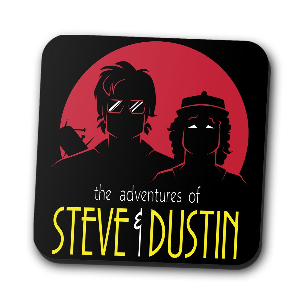 Adventures of Steve and Dustin - Coasters