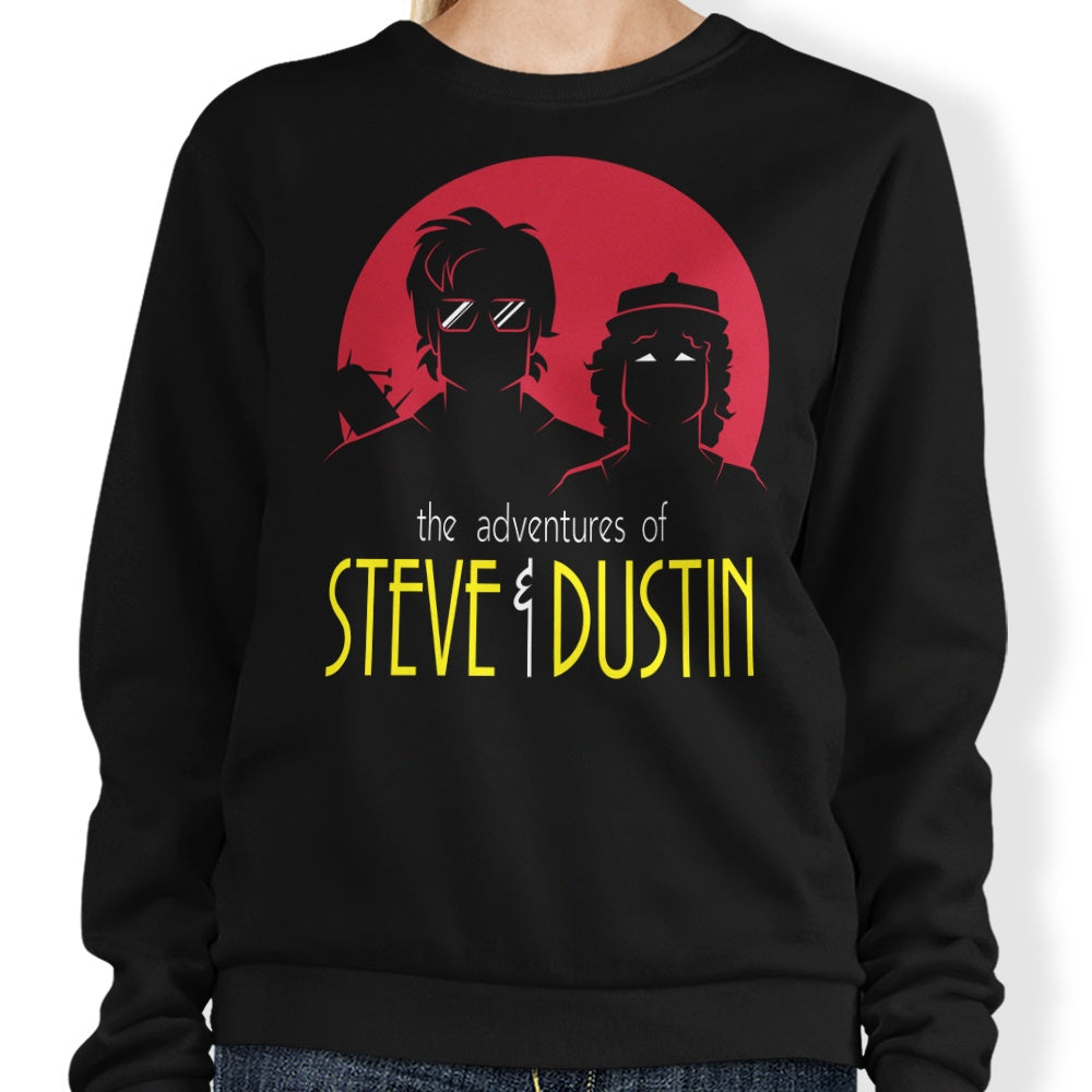 Adventures of Steve and Dustin - Sweatshirt