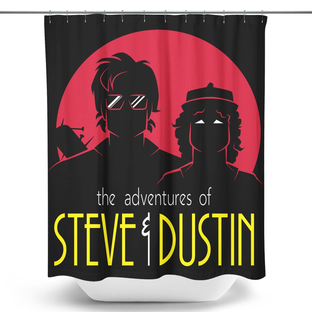 Adventures of Steve and Dustin - Shower Curtain