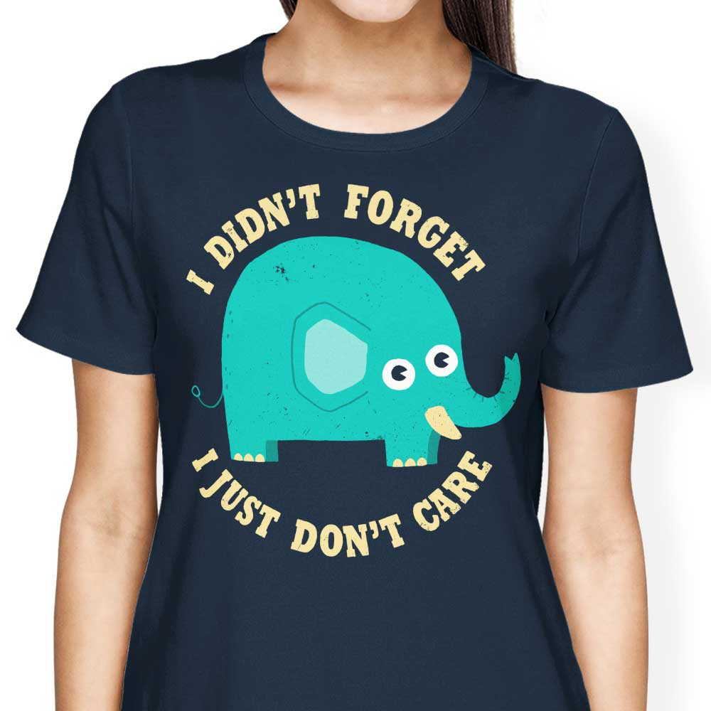 An Elephant Never Cares - Women's Apparel