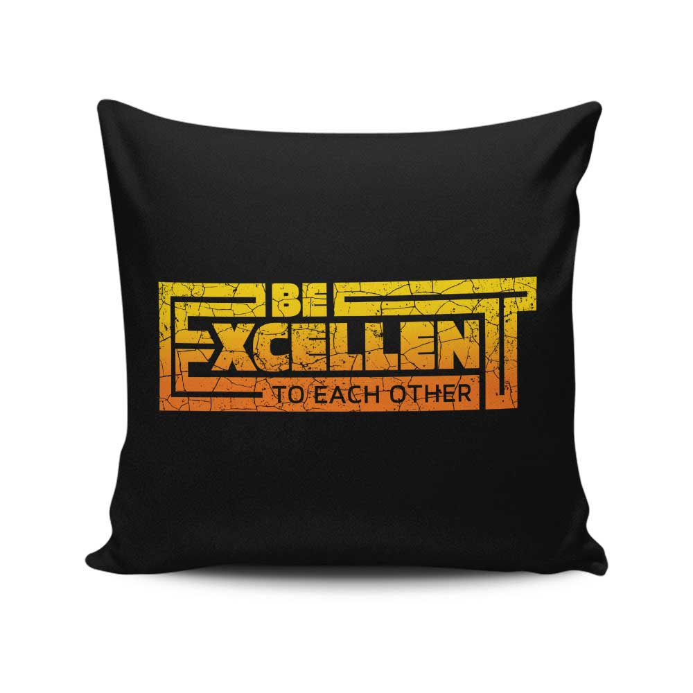 Be Excellent Typography - Throw Pillow