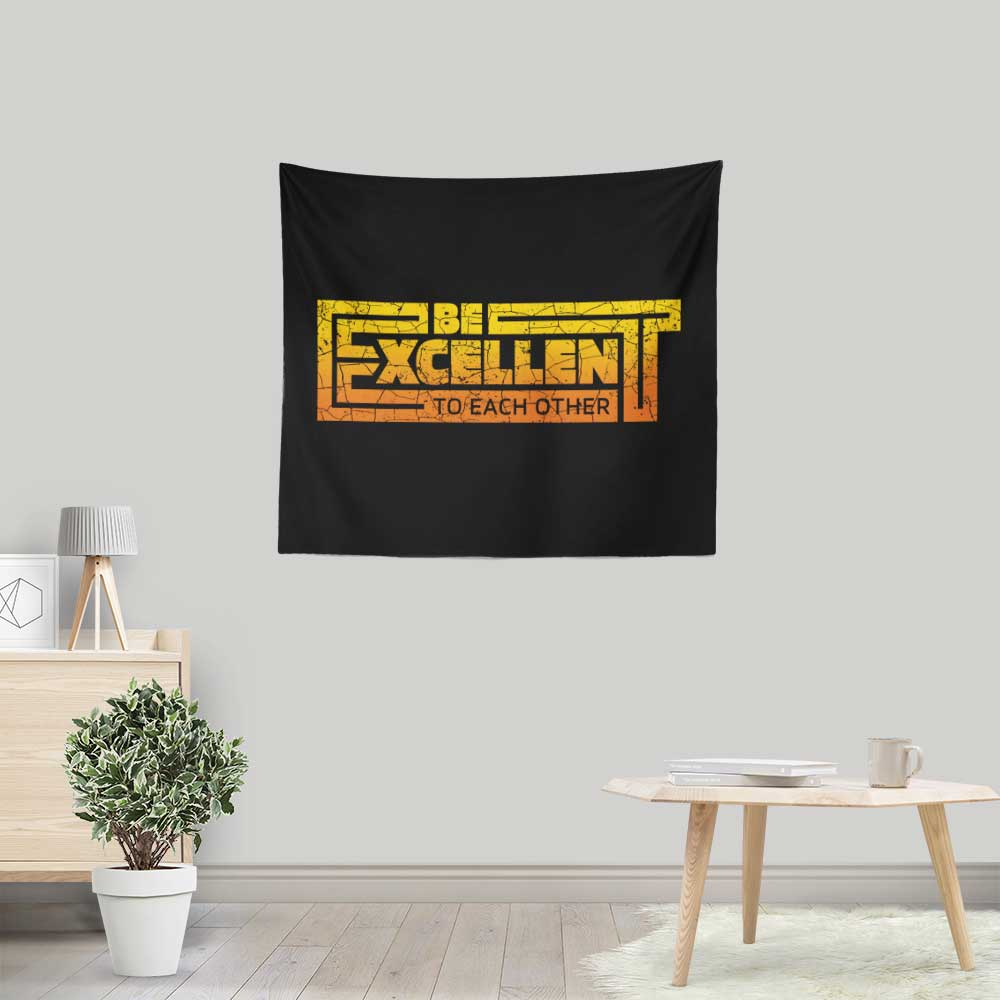 Be Excellent Typography - Wall Tapestry