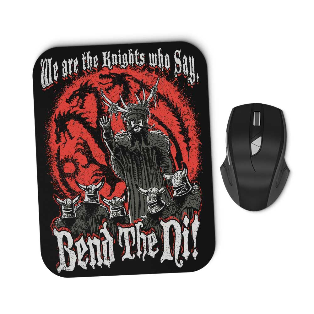 Bend the Ni - Mousepad