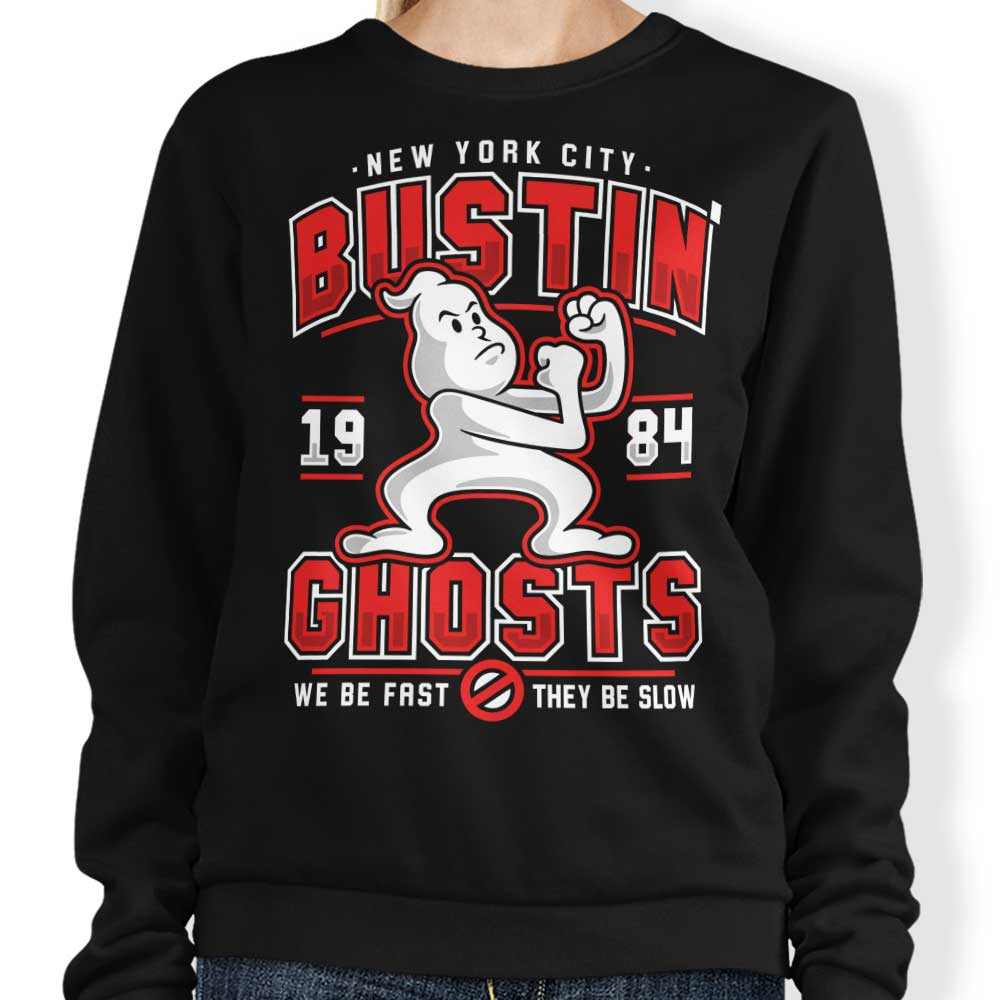 Bustin' Ghosts - Sweatshirt