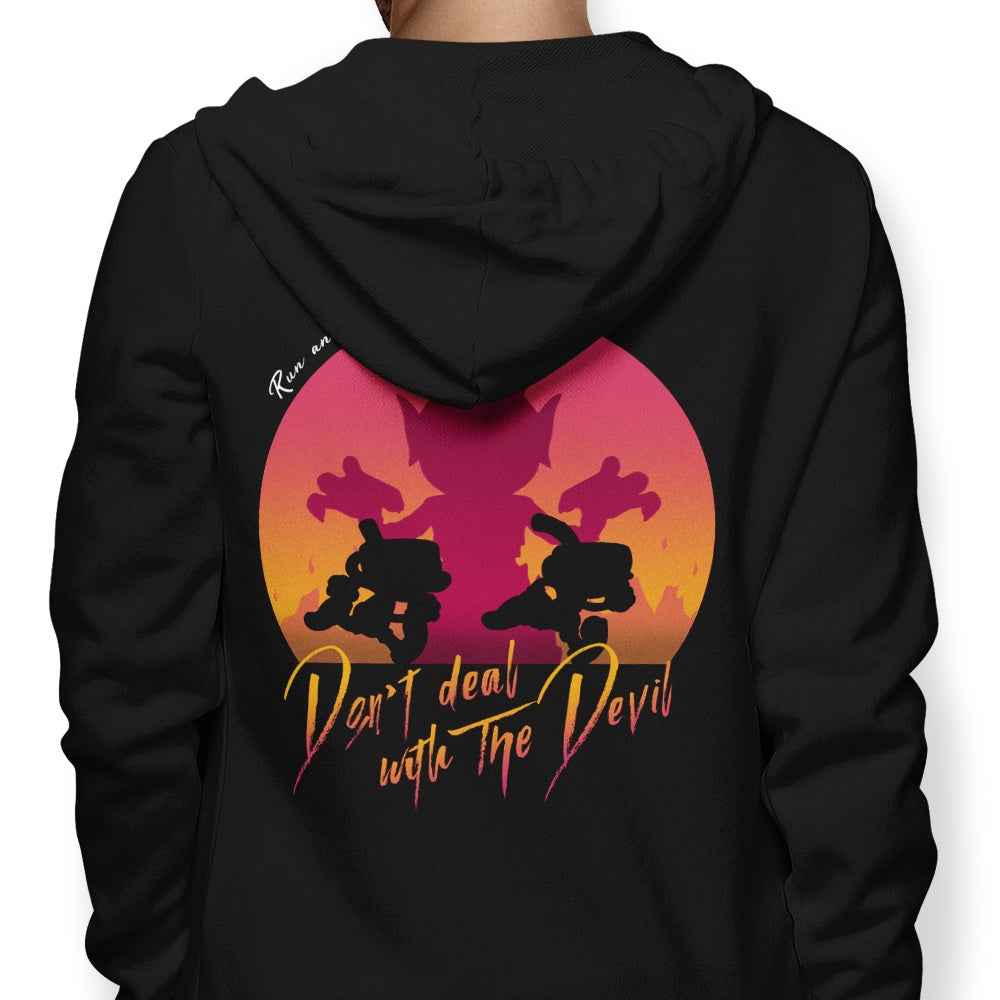 Don't Deal with the Devil - Hoodie