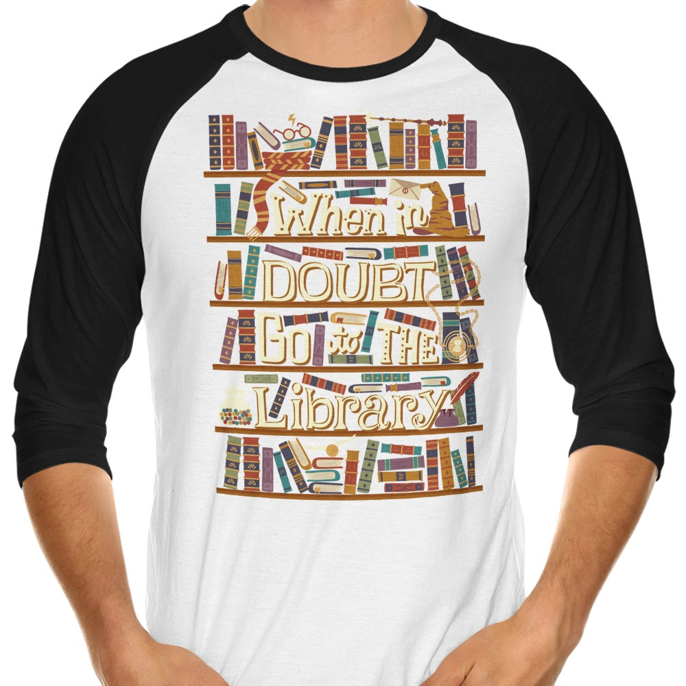 Go to the Library - 3/4 Sleeve Raglan T-Shirt