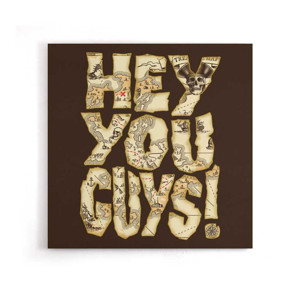Hey You Guys - Canvas Print