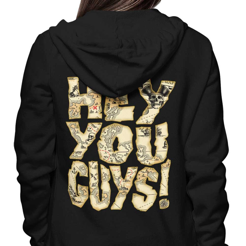 Hey You Guys - Hoodie