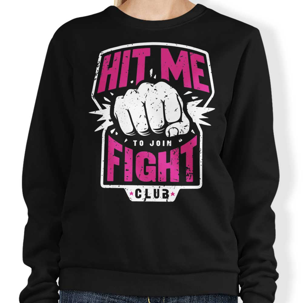 Hit Me - Sweatshirt