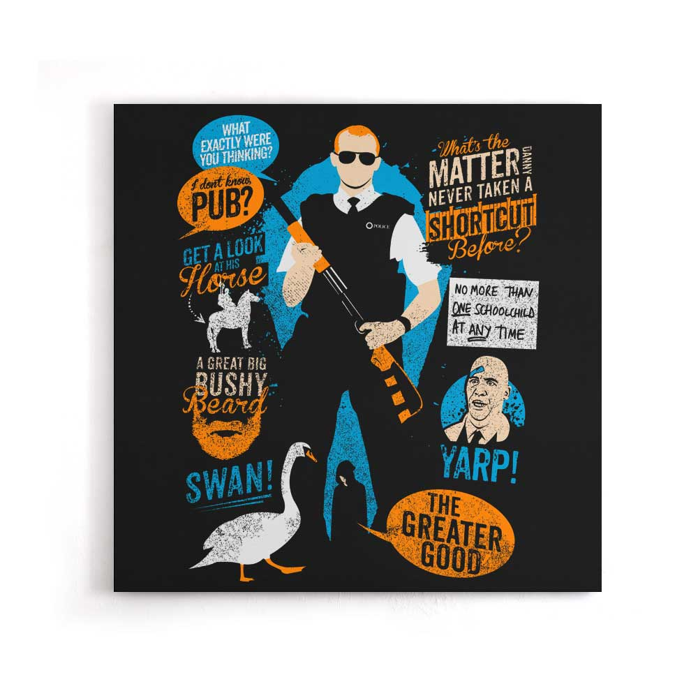 Hot Fuzz Quotes - Canvas Print