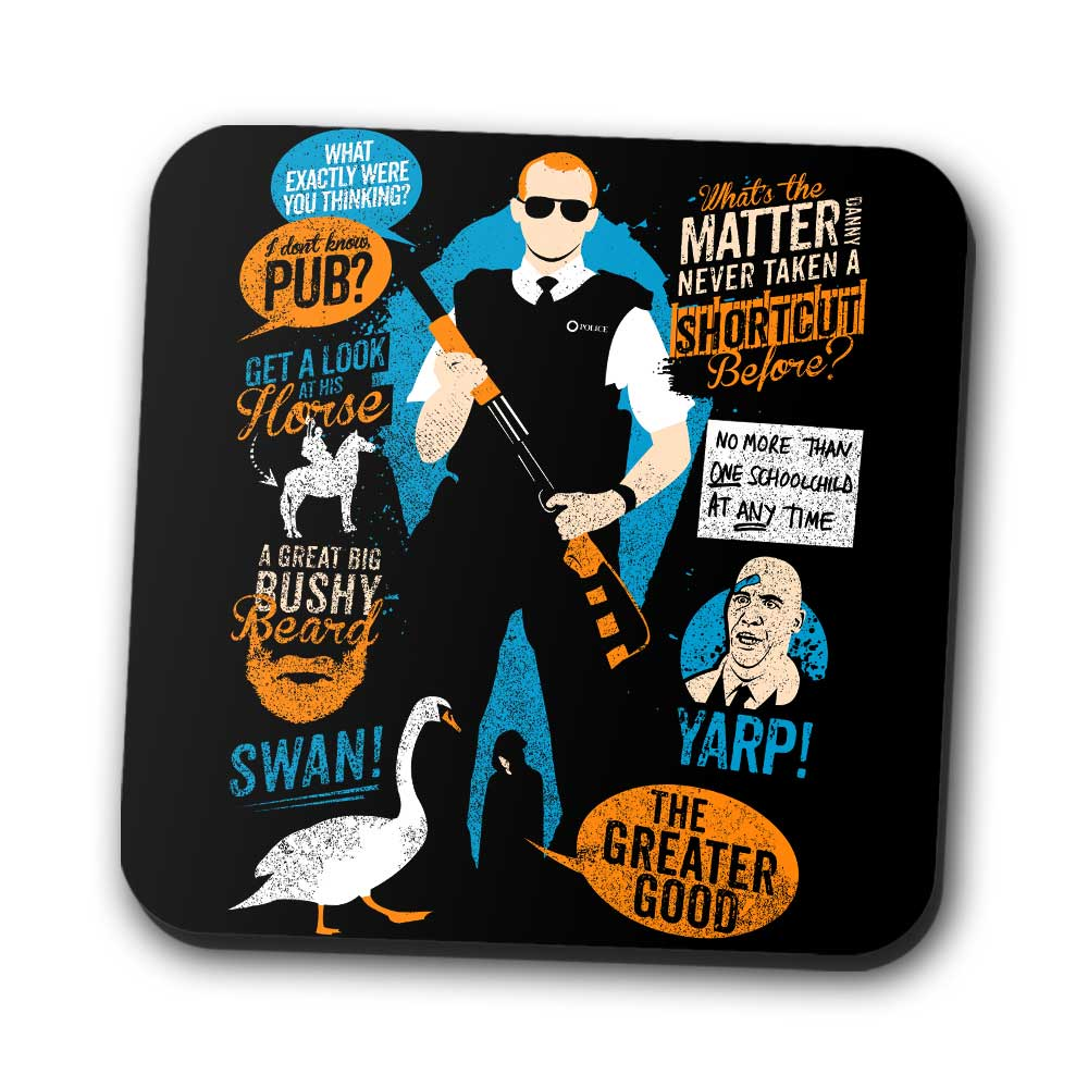 Hot Fuzz Quotes - Coasters