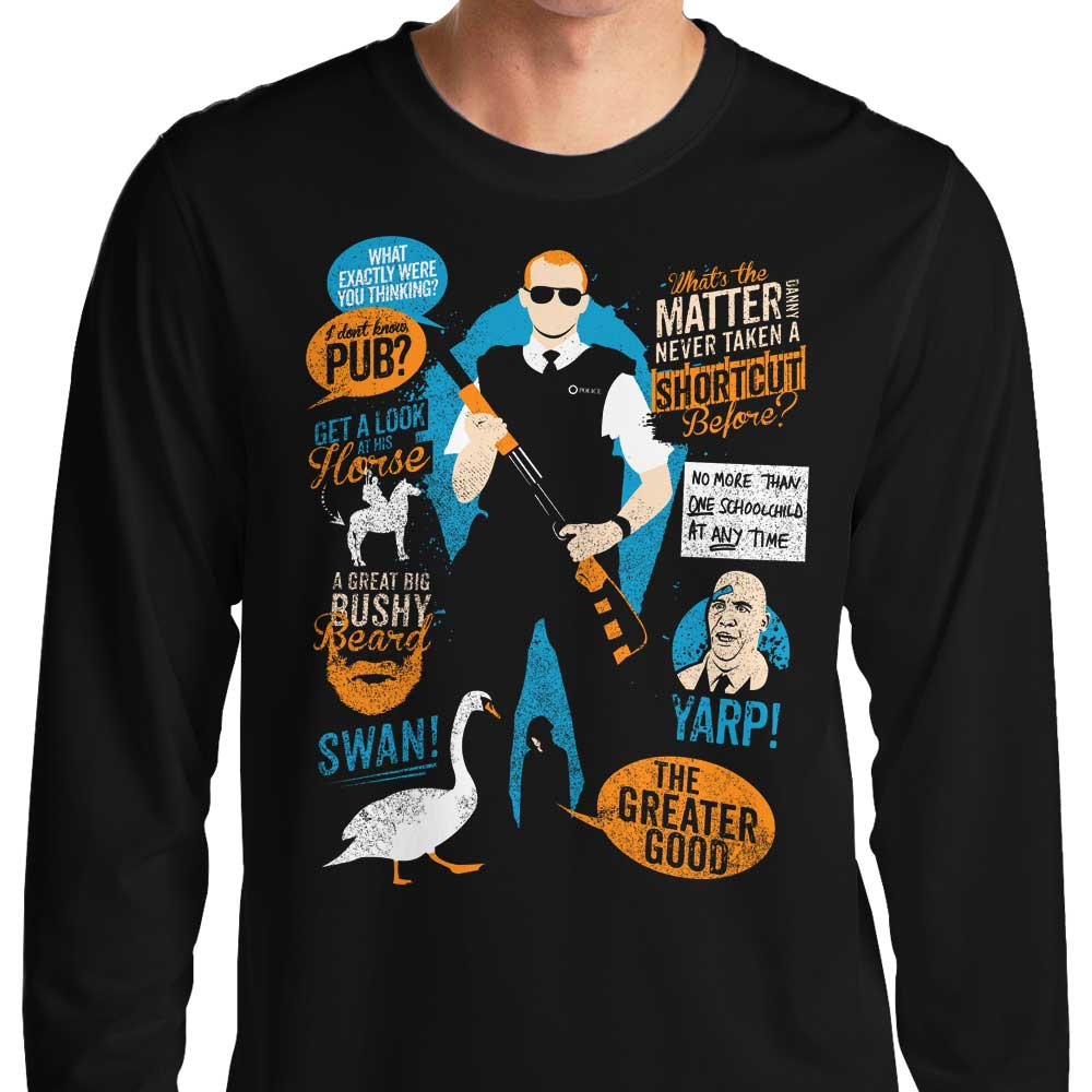 Hot Fuzz Quotes - Long Sleeve T-Shirt