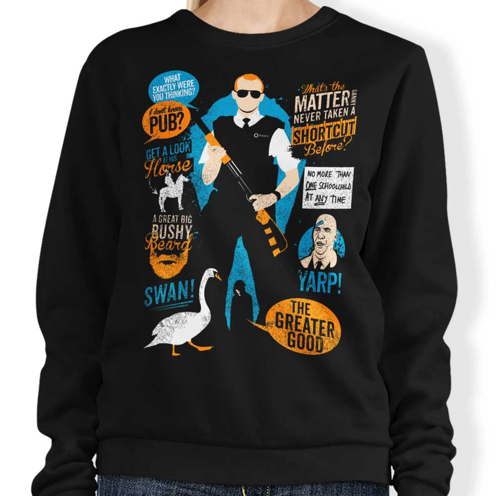 Hot Fuzz Quotes - Sweatshirt