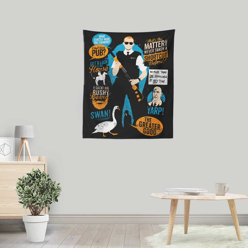 Hot Fuzz Quotes - Wall Tapestry