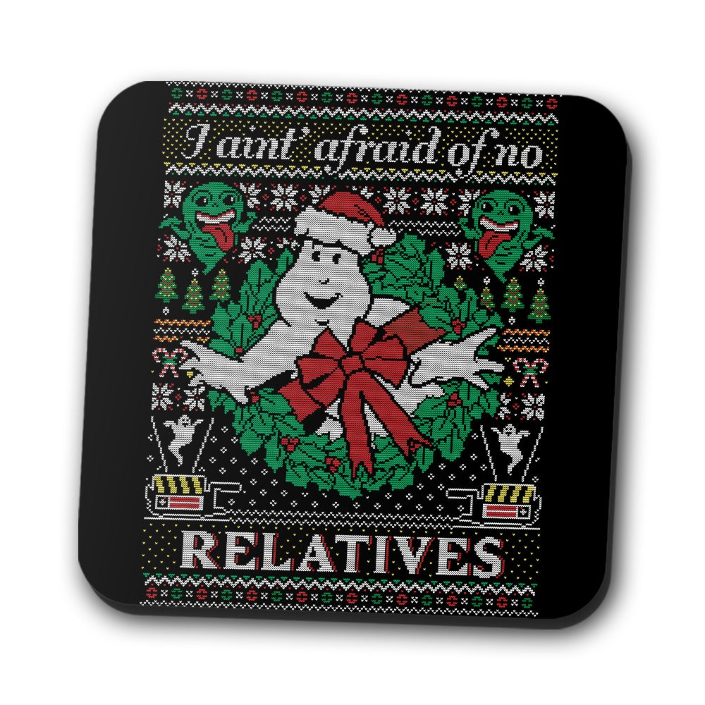 I Ain't Afraid of No Relatives - Coasters