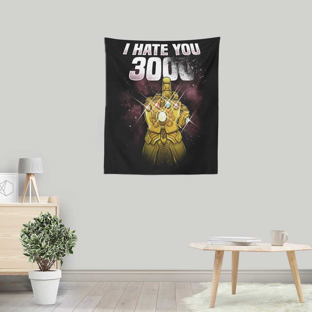 I Hate You 3000 - Wall Tapestry