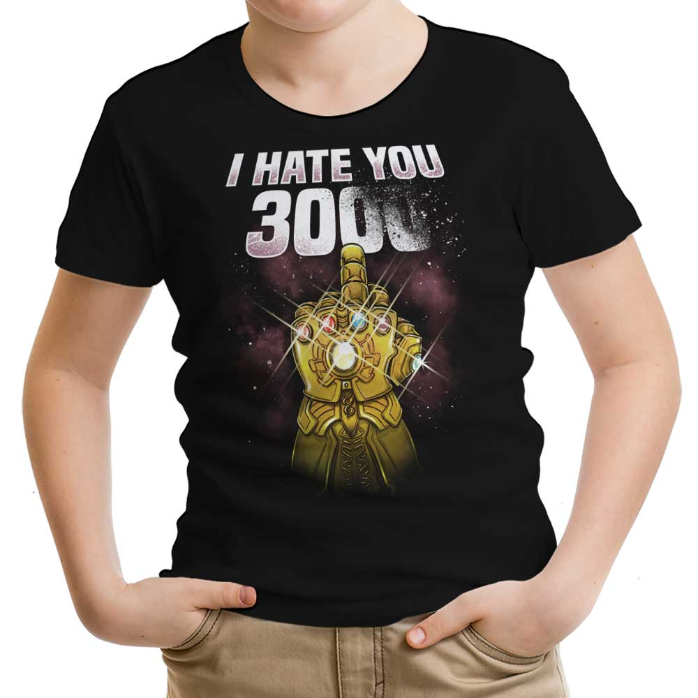I Hate You 3000 - Youth Apparel