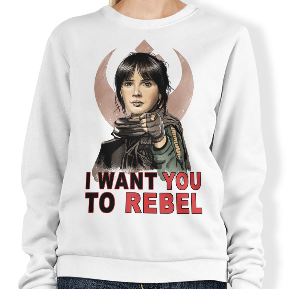 I Want You to Rebel - Sweatshirt