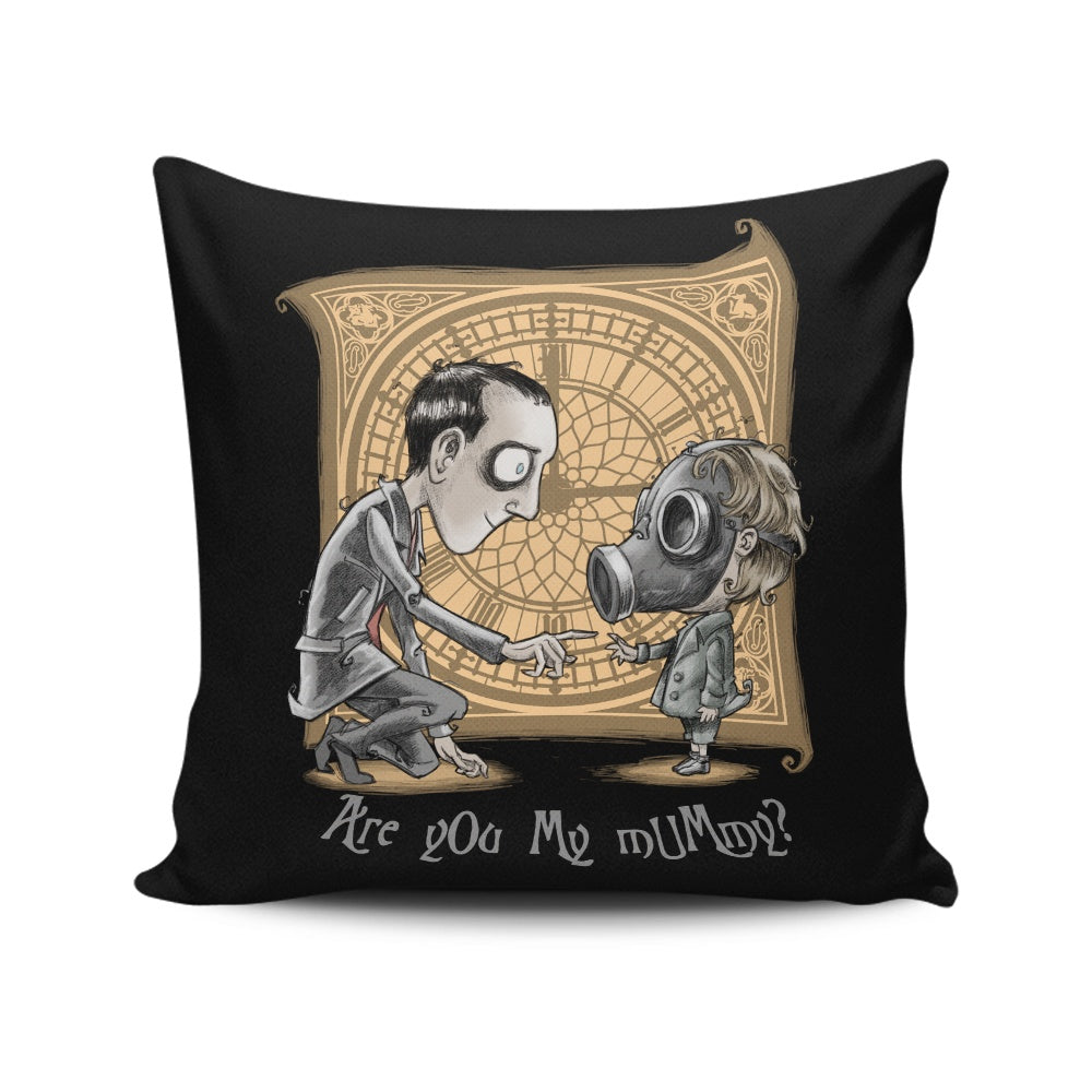 I'm Not Your Mummy - Throw Pillow